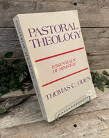 """Pastoral Theology: Essentials of Ministry"" by Thomas C. Oden"