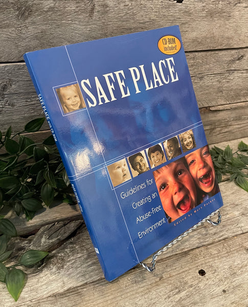"""Safe Place: Guidelines for Creating an Abuse-Free Environment"" edited by Mark Parker"