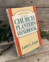 """The Church Planter's Handbook"" by Larry L. Lewis"