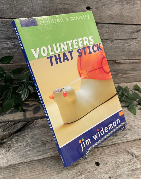 """Children's Ministry: Volunteers That Stick"" by Jim Wideman"