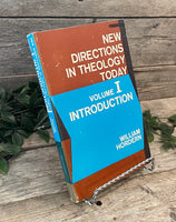 """New Directions In Theology Today: Volume I, Introduction"" by William Hordern"