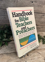 """Handbook for Bible Teachers and Preachers: Applications to Life From Every Book of the Bible"" by G. Campbell Morgan"