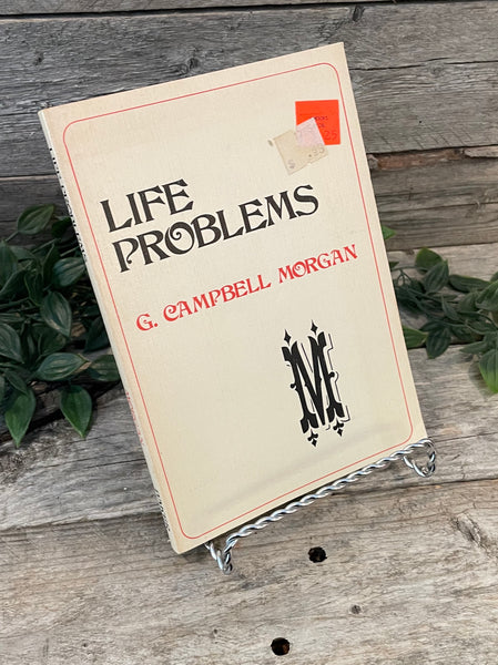 """Life Problems"" by G. Campbell Morgan"