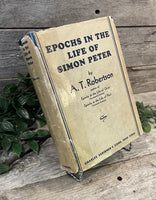 """Epochs in the Life of Simon Peter"" by A.T. Robertson"