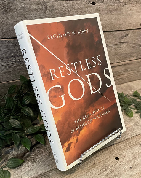 """Restless Gods: The Renaissance of Religion in Canada"" by Reginald Bibby"