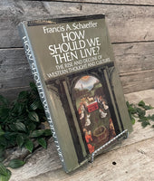 """How Should We Then Live? The Rise and Decline of Western Thought and Culture"" by Francis A. Schaeffer"