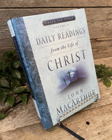 """Grace For Today: Daily Readings From The Life Of Christ (vol. 2)"" by John MacArthur"