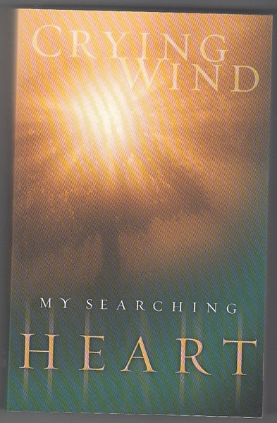 """My Searching Heart"" by Crying Wind"
