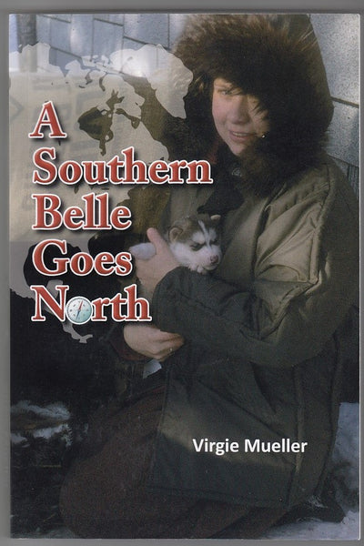 """A Southern Belle Goes North"" by Virgie Mueller"
