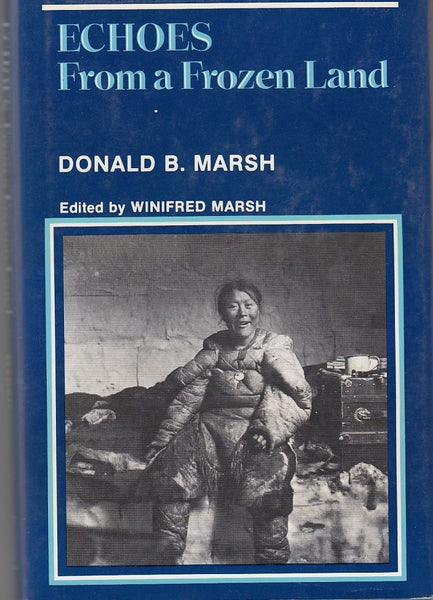 """Echoes From a Frozen Land"" by Donald B. Marsh"