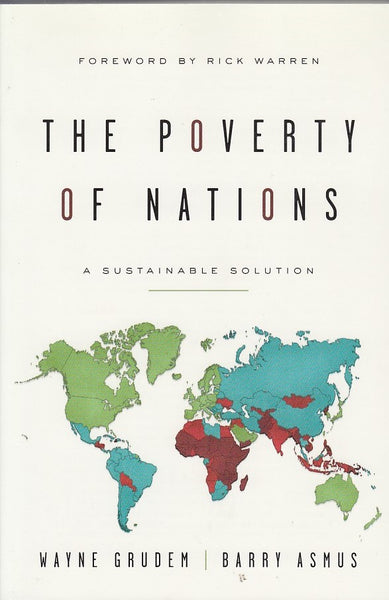 """The Poverty of Nations: A Sustainable Solution"" by Wayne Grudem and Barry Asmus"