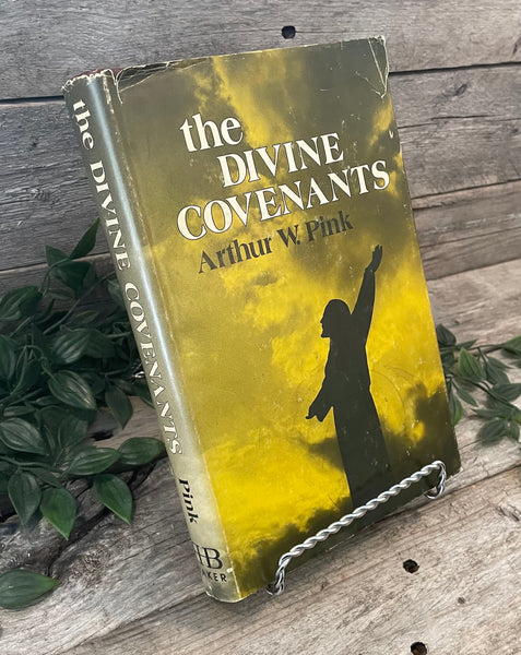 """The Divine Covenants"" by Arthur W. Pink"