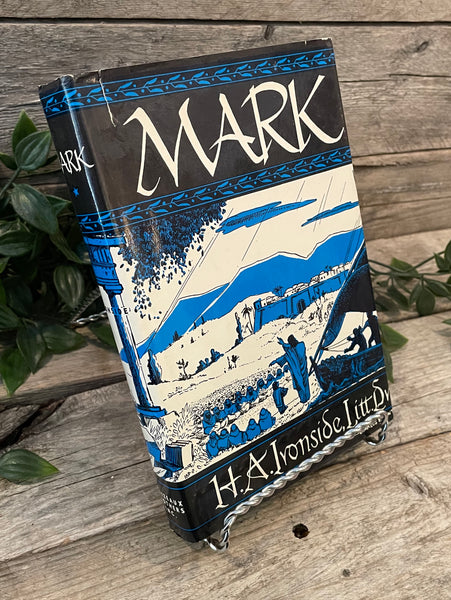 """Mark"" by H.A. Ironside"