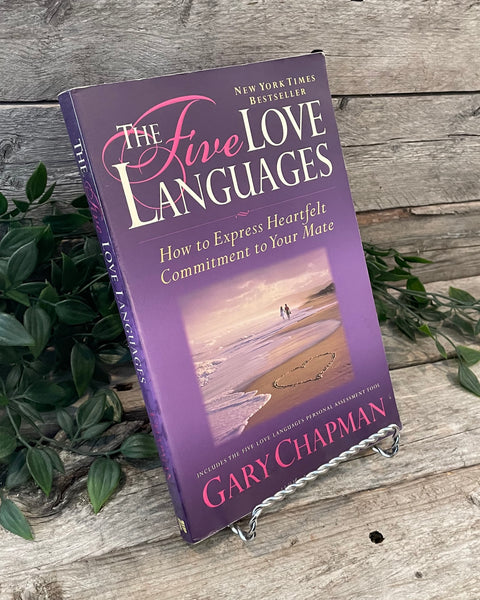 """The Five Love Languages: How To Express Heartfelt Commitment to Your Mate"" by Gary Chapman"