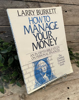 """How To Manage Your Money: An In-Depth Bible Study On Personal Finances (Workbook)"" by Larry Burkett"
