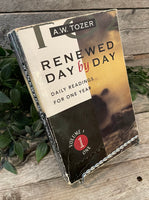 """Renewed Day by Day: Daily Readings For One Year (Vol. 1)"" by A.W. Tozer"