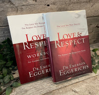 """Love & Respect: The Love She Most Desires, The Respect He Desperately Needs (book & workbook set)"" by Dr. Emerson Eggerichs"