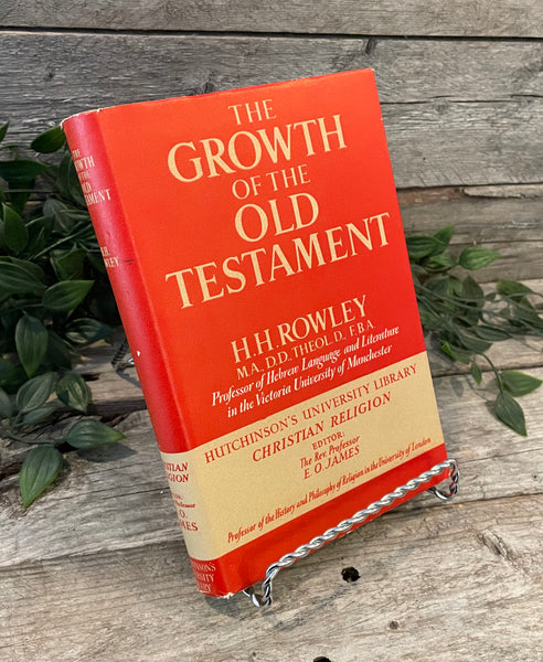 """The Growth of the Old Testament"" by H.H. Rowley"