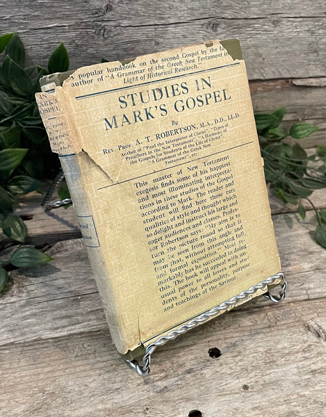 """Studies In Mark's Gospel"" by A.T. Robertson"