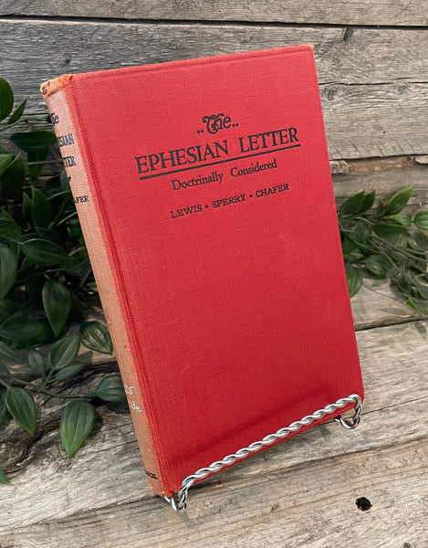 """The Ephesian Letter Doctrinally Considered"" by Lewis Sperry Chafer"