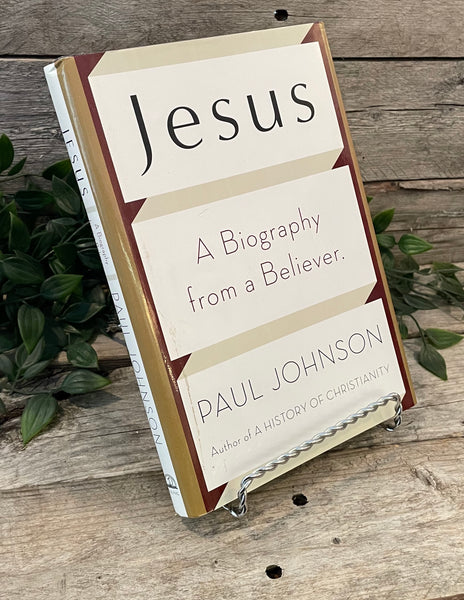 """Jesus: A Biography from a Believer."" by Paul Johnson"