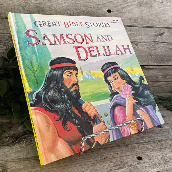 Great Bible Stories: Samson And Delilah