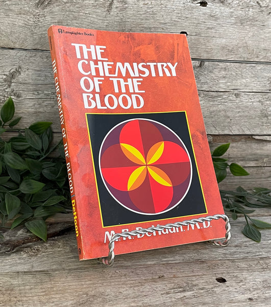 """The Chemistry of the Blood"" by M.R. DeHaan"