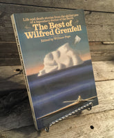 """The Best of Wilfred Grenfell"" edited by William Pope"