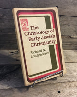 """The Christology of Early Jewish Christianity"" by Richard N. Longenecker"
