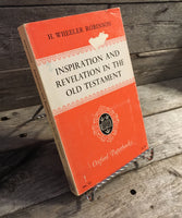 """Inspiration and Revelation in the Old Testament"" by H. Wheeler Robinson"