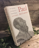"""Paul the Convert: The Apostolate and Apostasy of Saul the Pharisee"" by Alan F. Segal"