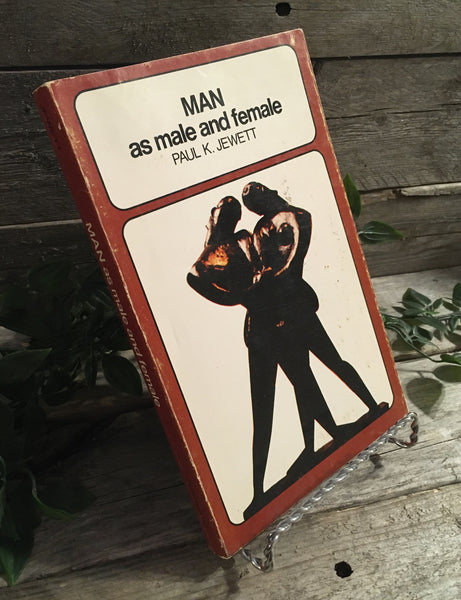 """MAN: as male and female"" by Paul K. Jewett"