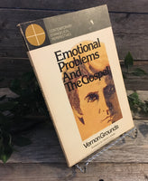 """Emotional Problems and the Gospel"" by Vernon Grounds"
