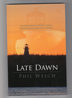 """Late Dawn"" by Phil Welch"