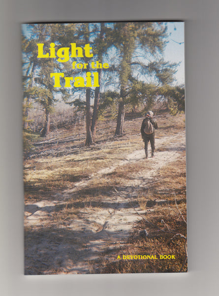 """Light for the Trail"" a devotional book"