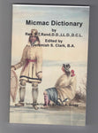 """Micmac Dictionary"" by Rev. Silas T. Rand, edited by Jeremiah S. Clark"