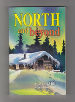 """North and Beyond"" by Carroll Hill, as told to Bernard Palmer"
