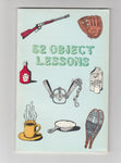 """52 Object Lessons"" by Ken Beichler and Mike Matthews"