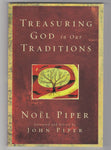 """Treasuring God in our Traditions"" by Noël Piper"