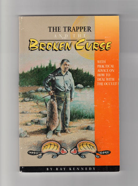 """The Trapper and the Broken Curse"" by Ray Kennedy"