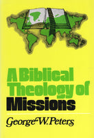 """A Biblical Theology of Missions"" by George W. Peters"