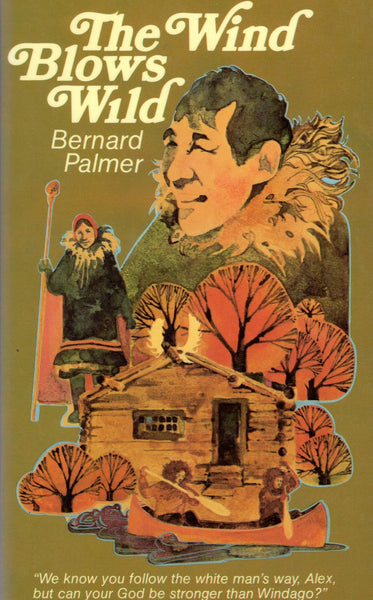"""The Wind Blows Wild"" by Bernard Palmer"