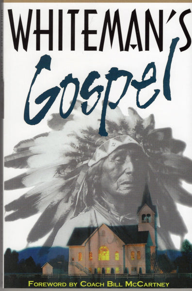 """Whiteman's Gospel"" by Craig Stephen Smith"
