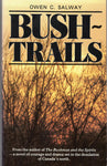 """Bush-Trails"" by Owen C. Salway"