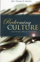 """Redeeming Culture: The Other Side of the Coin"" by Velma D. White"