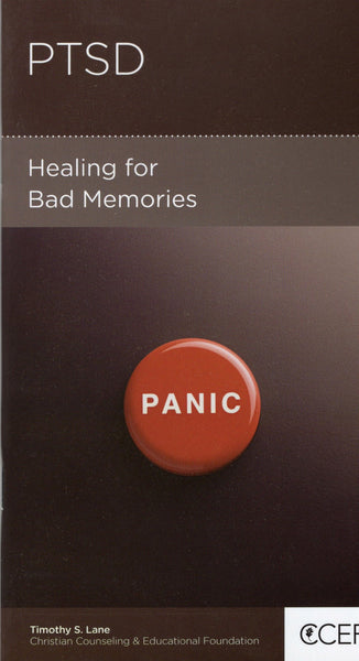 """PTSD: Healing for Bad Memories"" by Timothy S. Lane"