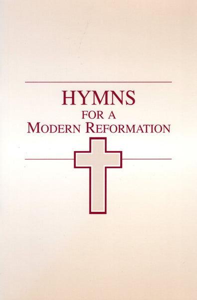 """Hymns For a Modern Reformation"" by James Montgomery Boice and Paul Steven Jones"