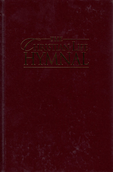"""The Christian Life Hymnal"" - Burgundy"