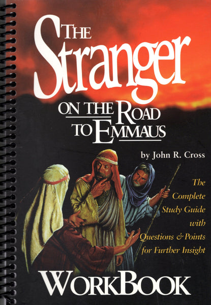 """The Stranger on the Road to Emmaus: Workbook"" by John R. Cross"