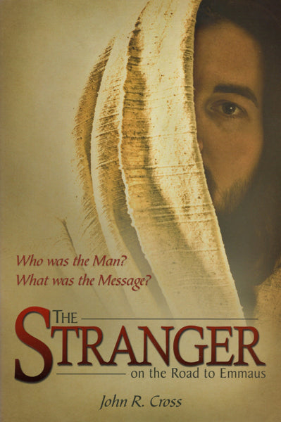 """The Stranger on the Road to Emmaus"" by John R. Cross"